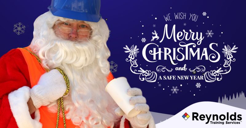 Have a healthy and safe Christmas from Reynolds Training Services